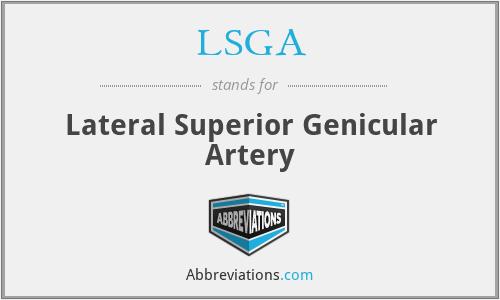 LSGA - Lateral Superior Genicular Artery