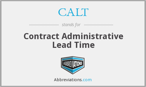 CALT - Contract Administrative Lead Time