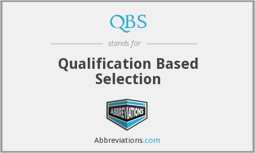 QBS - Qualification Based Selection