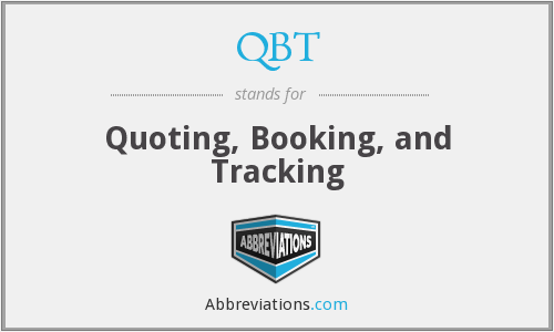 QBT - Quoting, Booking, and Tracking