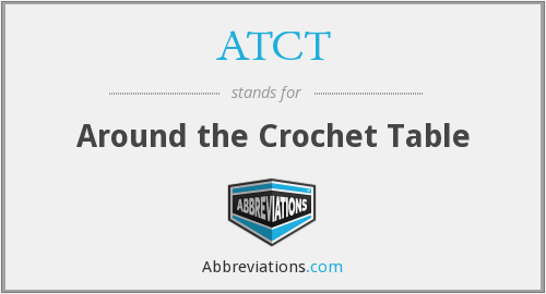 ATCT - Around the Crochet Table