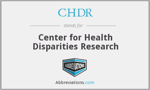 CHDR - Center for Health Disparities Research