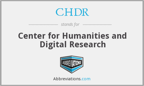 CHDR - Center for Humanities and Digital Research
