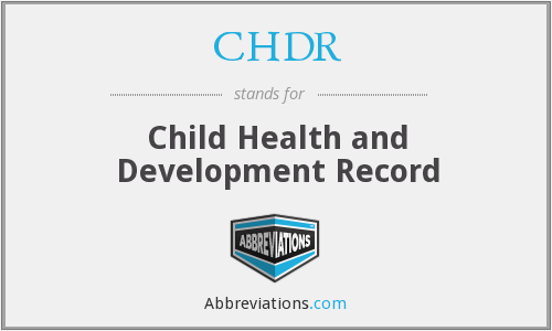 CHDR - Child Health and Development Record