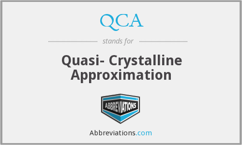 QCA - Quasi- Crystalline Approximation