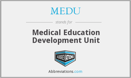 What does MEDU stand for?