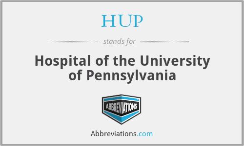 HUP - Hospital of the University of Pennsylvania
