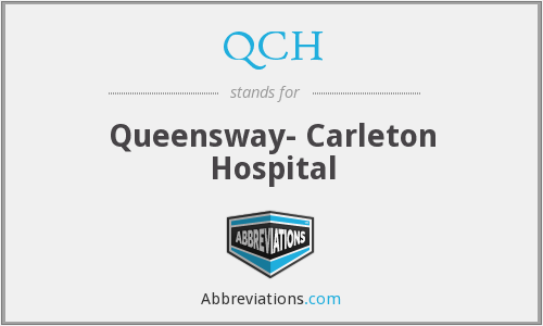 QCH - Queensway- Carleton Hospital