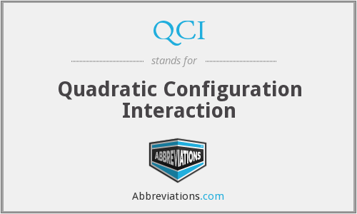 QCI - Quadratic Configuration Interaction