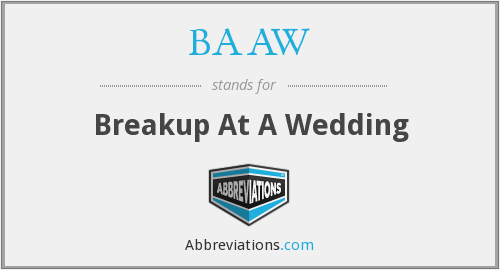 What does ***breakup stand for?