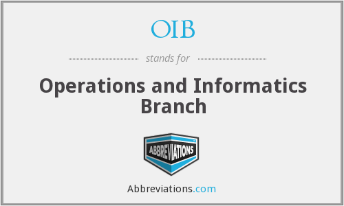 OIB - Operations and Informatics Branch