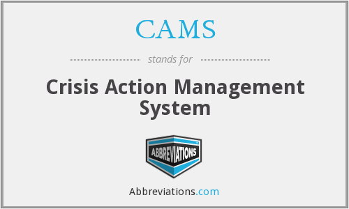 CAMS - Crisis Action Management System
