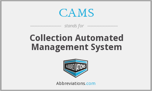 CAMS - Collection Automated Management System