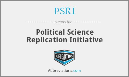 PSRI - Political Science Replication Initiative