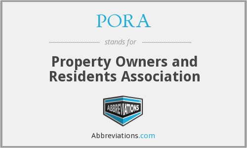 PORA - Property Owners and Residents Association
