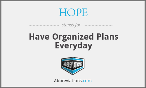 HOPE - Have Organized Plans Everyday