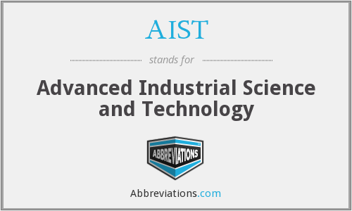 What does AIST stand for?