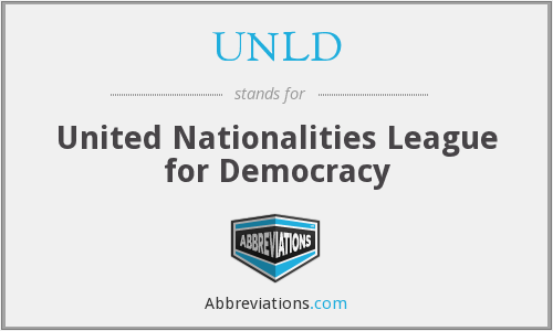 UNLD - United Nationalities League for Democracy
