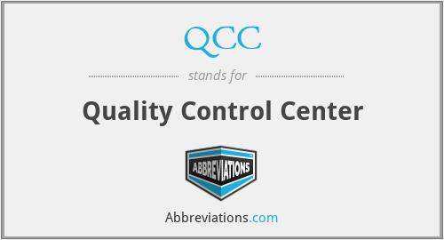 QCC - Quality Control Center