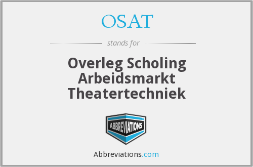 OSAT - Overleg Scholing Arbeidsmarkt Theatertechniek