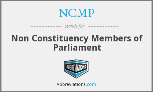 NCMP - Non Constituency Members of Parliament