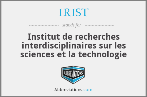 What does IRIST stand for?