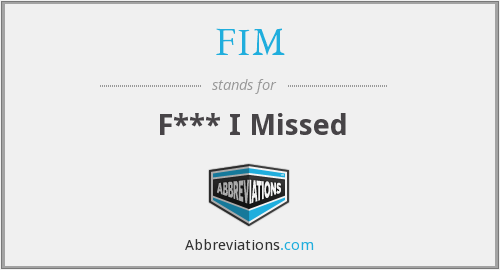 What does FIM stand for?