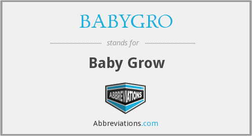 What does BABYGRO stand for?