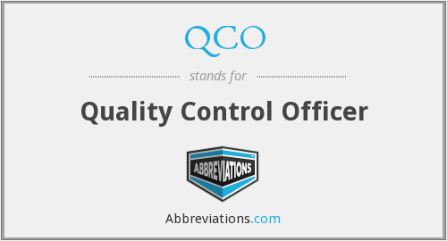 QCO - Quality Control Officer