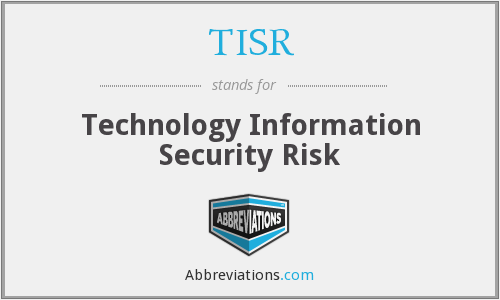 TISR - Technology Information Security Risk