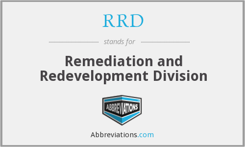 RRD - Remediation and Redevelopment Division