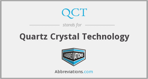 QCT - Quartz Crystal Technology
