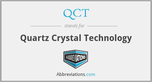 QCT - Quartz Crystal Technology