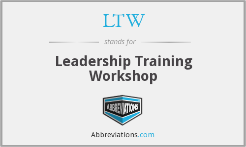 LTW - Leadership Training Workshop
