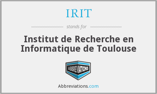 What does IRIT stand for?
