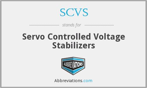 SCVS - Servo Controlled Voltage Stabilizers