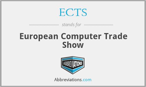 ECTS - European Computer Trade Show