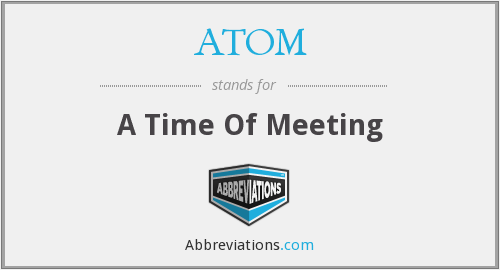ATOM - A Time Of Meeting