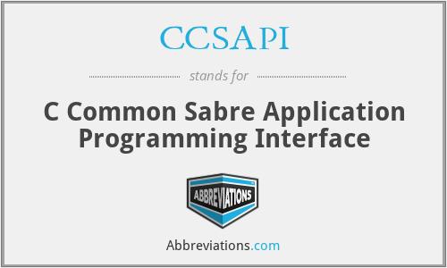 CCSAPI - C Common Sabre Application Programming Interface