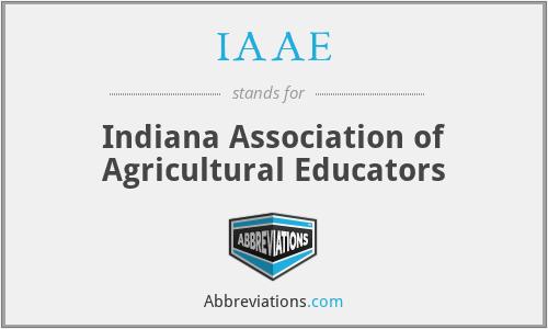 IAAE - Indiana Association of Agricultural Educators
