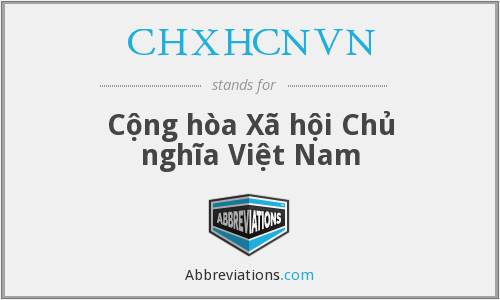 What does CHXHCNVN stand for?