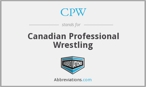 CPW - Canadian Professional Wrestling