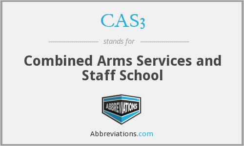 CAS3 - Combined Arms Services and Staff School