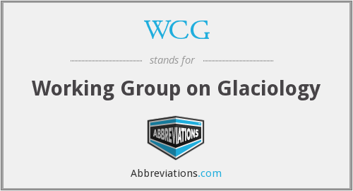 WCG - Working Group on Glaciology
