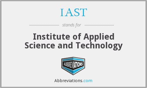 IAST - Institute of Applied Science and Technology