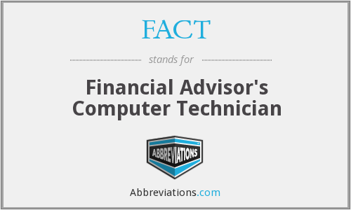 FACT - Financial Advisor's Computer Technician