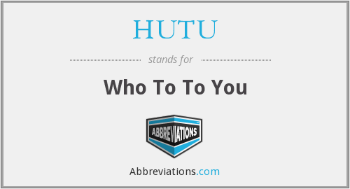 What does HUTU stand for?