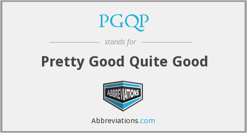 What does PGQP stand for?