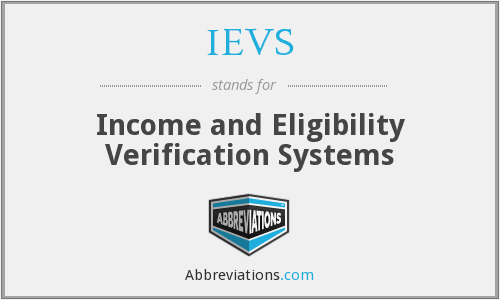 IEVS - Income and Eligibility Verification Systems