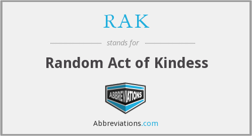 RAK - Random Act of Kindess